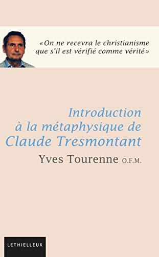 9782249622007: Introduction à la métaphysique de Claude Tresmontant (French Edition)