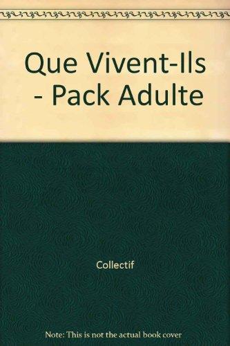 Que vivent-ils - pack adulte: Collectif