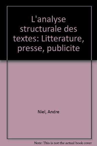 L'Analyse structurale des textes: André Niel