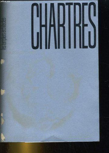 9782250005554: Chartres;: Les templiers architectes (Pensees et societes secretes [5]) (French Edition)