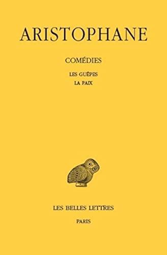 9782251000299: Com�dies, tome 2 : Les Gu�pes - La Paix