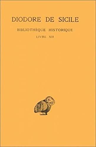 9782251000985: Bibliothèque historique : Livre XII