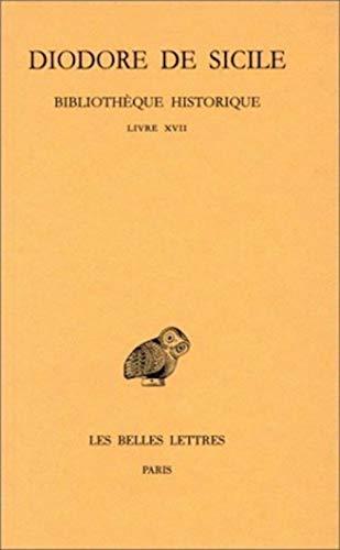 9782251001005: Bibliothèque historique, tome 12 : Livre XVII