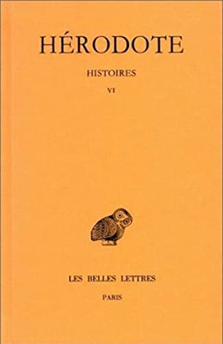 9782251001463: Histoires: Tome VI : Livre VI : Erato (Collection Des Universites De France Serie Grecque) (French Edition)
