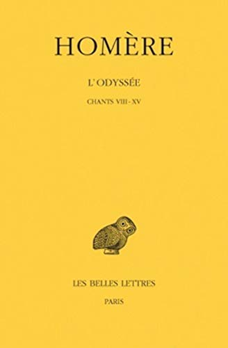 9782251001661: L'odyssee: Chants VIII-XV: 2 (Collection Des Universites De France) (French and Greek Edition)