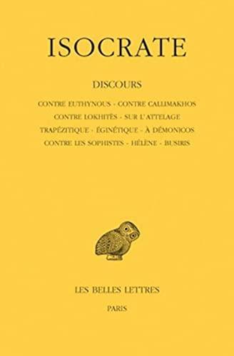 9782251001722: Discours, tome 1. Contre Euthynous - Contre Callimakhos - Contre Lokhitès - Sur l'attelage - Trapézitique - Eginétique - A Démonicos - Contre les Sophistes - Hélène - Busiris