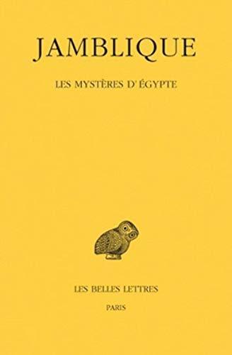 Les Mysteres d'Egypte (Collection Des Universites De: Jamblique & Edouard