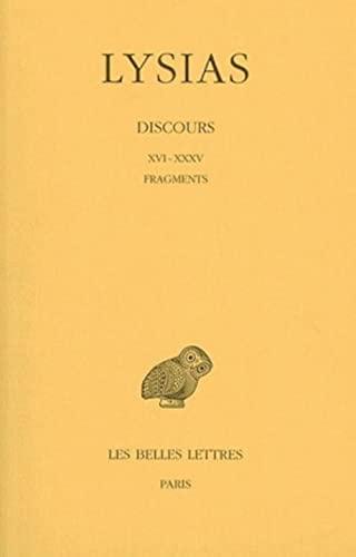 Discours Tome 2 Discours XVI-XXXV et fragments: Lysias