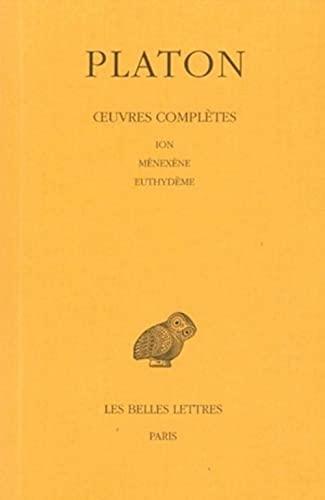 9782251002187: Platon, tome 5, 1ère partie : Ion - Ménexène - Euthydème