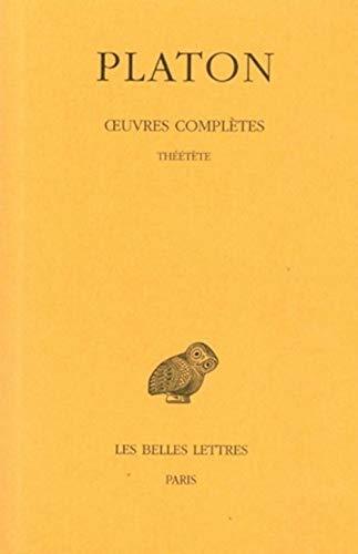 9782251002248: Platon, Oeuvres Completes: Tome VIII, 2e Partie: Theetete: 8 (Universités de France)
