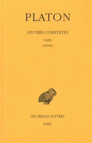 9782251002286: Oeuvres complètes, tome X : Timée. - Critias