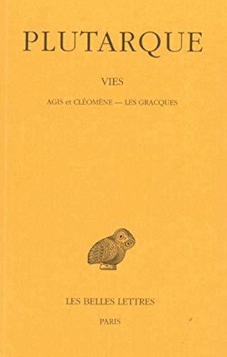 Vies TOme XI Agis et Cleomene Les Gracques: Plutarque