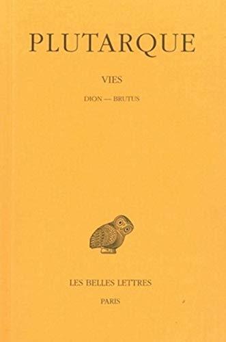 Vies Tome XIV Dion-Brutus: Plutarque