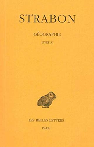 9782251003177: 7: Géographie: Tome VII : Livre X. (Grèce). (Collection Des Universites de France Serie Grecque) (French Edition)