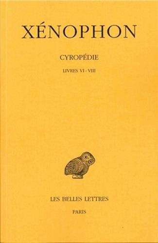9782251003429: Cyropédie, tome 3 : Livres VI-VIII