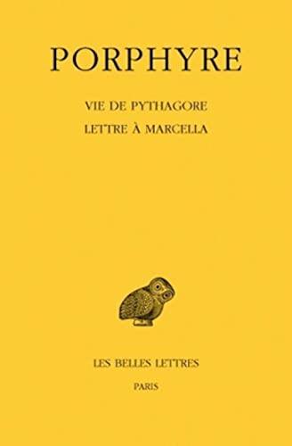 9782251003610: Vie de Pythagore: Lettre a Marcella (Collection Des Universites De France Serie Grecque) (French Edition)