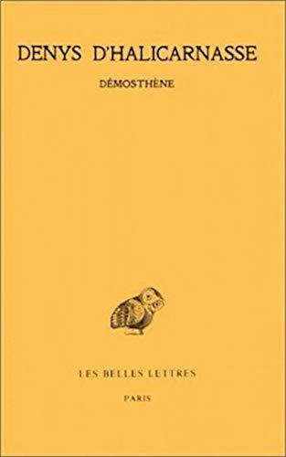 9782251003955: Opuscules rhétoriques: Tome II : Démosthène. (Collection Des Universites de France Serie Grecque) (French Edition)