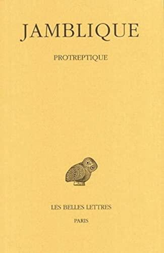 Protreptique Collection des Universités de France. Série: Jámblico