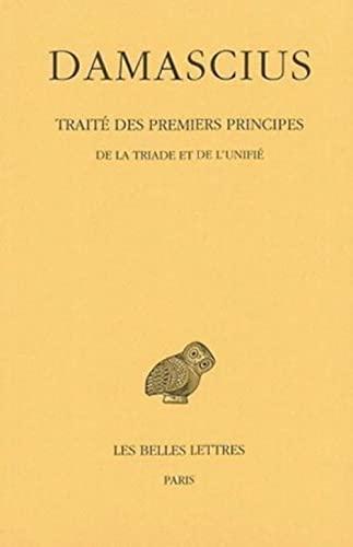 9782251004099: Traité des premiers principes, Tome 2 : De la triade et de l'unifié