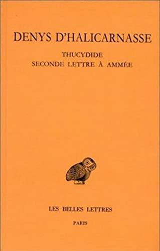 9782251004105: Opuscules rhétoriques: Tome IV : Thucydide. - Seconde lettre à Ammée. (Collection Des Universites De France) (French and Greek Edition)