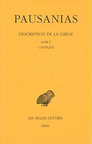 9782251004297: Description de la Grèce. Livre 1 : l'Attique