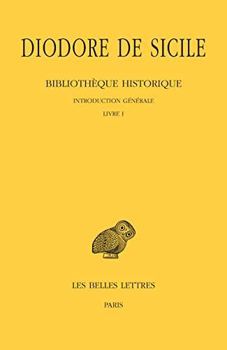 9782251004358: Bibliothèque historique: Tome I (Collection Des Universites De France) (French and Greek Edition)