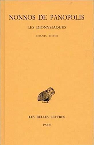 Dionysiaques. Tome V Chants XI-XIII: Nonnos de Panopolis