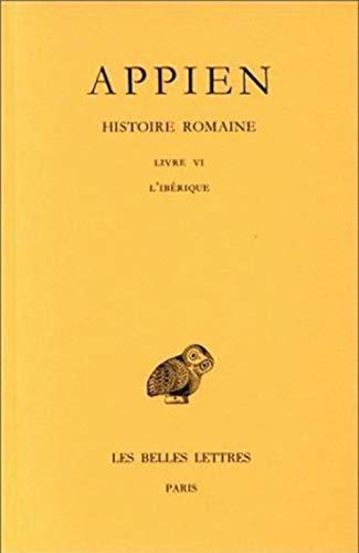 9782251004600: Histoire Romaine: Livre VI: 2