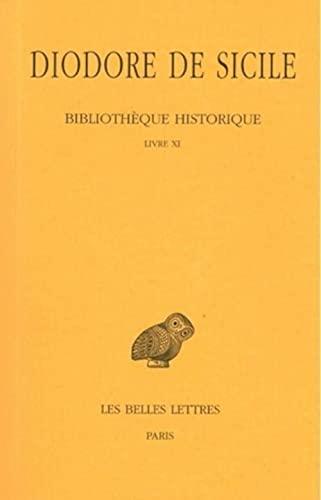 Bibliotheque historique. Tome 6, Livre 11: Diodore de Sicile
