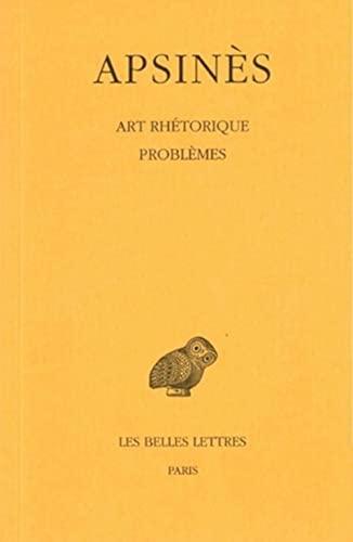 9782251004921: Art rhétorique. Problèmes à faux-semblant. (Collection Des Universites de France Serie Grecque) (French Edition)