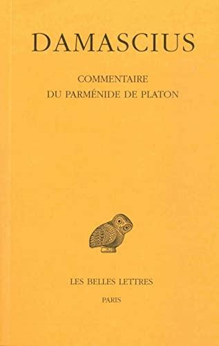 9782251005003: Commentaire Parménide Platon, tome 3