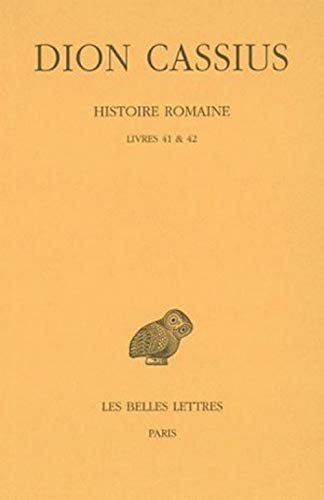 9782251005041: Histoire romaine, livre 41 et 42