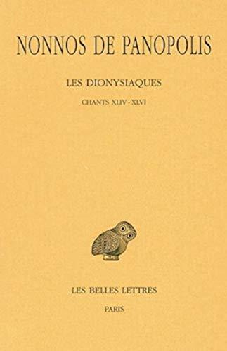 9782251005218: Les Dionysiaques. Tome XVI : Chants XLIV-XLVI