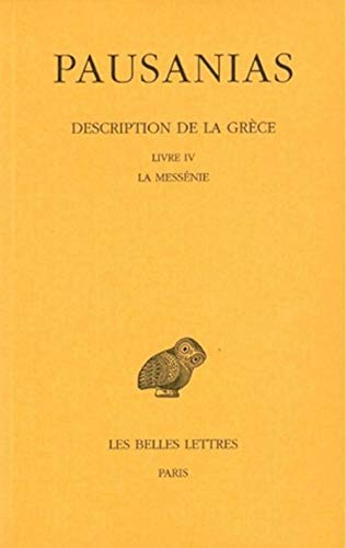 DESCRIPTION DE LA GRECE Tome 4 L4 LA MESSENIE
