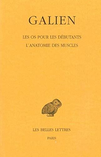 9782251005249: Les os pour les débutants: L'anatomie des muscles (Galien, tome 7)