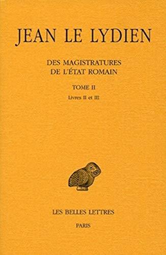 9782251005355: Des Magistratures De L'etat Romain: Livres Ii-iii.: 1