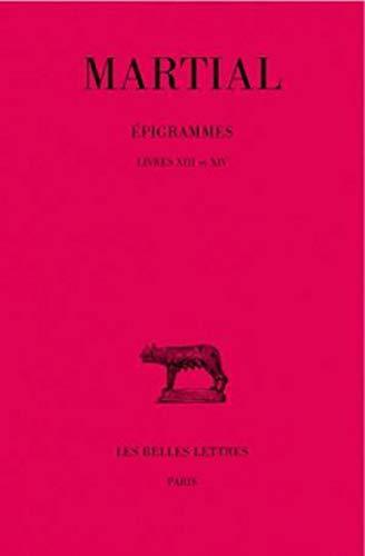 9782251011158: Epigrammes, tome 2, livres XIII-XIV, 2e partie
