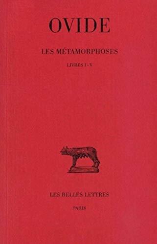 9782251011226: Les Métamorphoses, tome 1 : Livres I-V