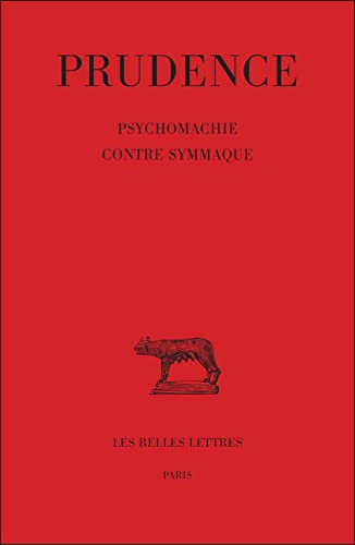 Psychomachie; Contre Symmaque Collection des Universités de: Prudencio Clemente, Aurelio