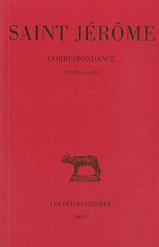 9782251012155: Correspondances. : Tome 1 : lettres 1-22 St Jérôme (Collection Des Universites De France Serie Latine)