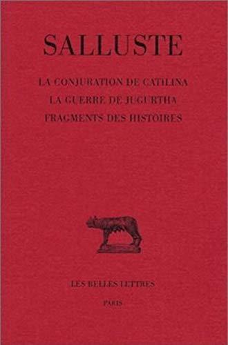 9782251012230: La conjuration de Catilina ; La guerre de Jugurtha. Fragments des histoires (Collection Des Universites De France Serie Latine)