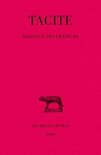 9782251012711: Dialogue des Orateurs (Collection Des Universites de France Serie Latine) (French Edition)