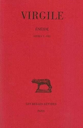 9782251013039: 2: Énéide: Tome II : Livres V-VIII. (Collection Des Universites De France Serie Latine) (French Edition)