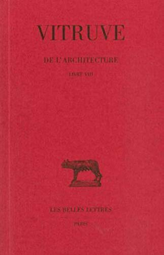 9782251013077: De l'architecture: Livre VIII. (Collection Des Universites de France Serie Latine) (French Edition)
