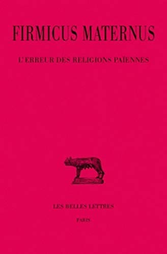 9782251013176: L'Erreur des religions païennes (Collection Des Universites de France Serie Latine) (French Edition)