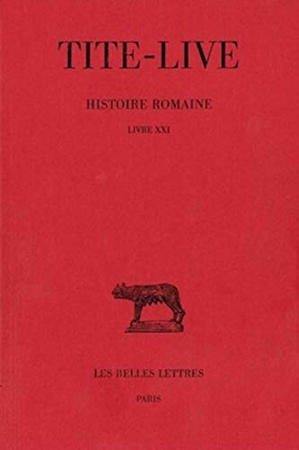 Histoire romaine Tome 11 Livre XXI: Tite Live