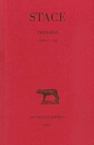 9782251013541: Thébaïde, tome 2 : Livres V-VIII