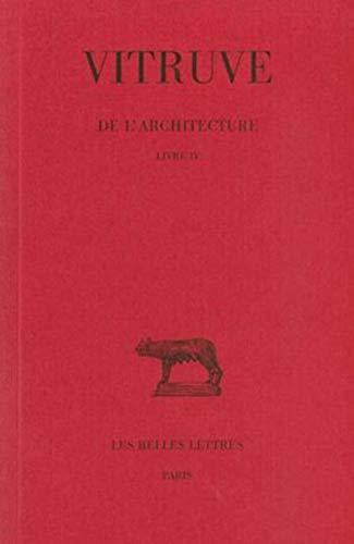 De l'architecture Livre IV.: VITRUVE