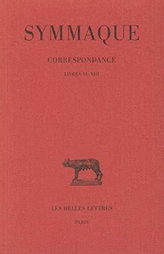 Symmaque, Lettres. Tome III: Livres VI-VIII (Paperback): Jean-Pierre Callu