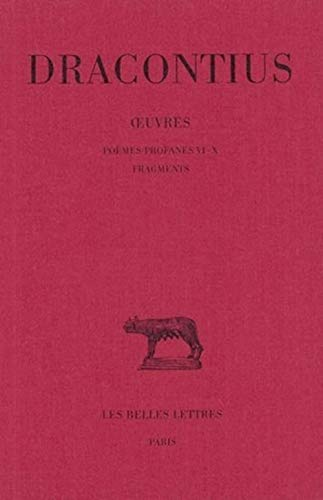 9782251013985: OEuvres. Tome IV : Poèmes profanes VI-X. Fragments